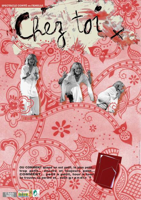 Affiche du spectacle Chez Toi, Compagnie Nathalie Thomas