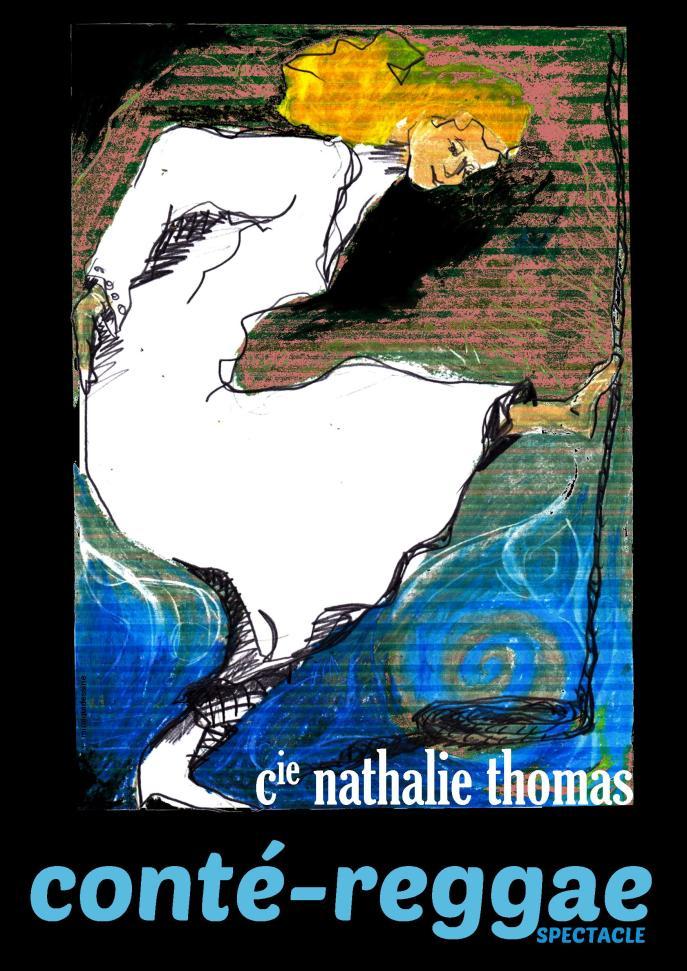 Affiche du spectacle conté-reggae de la Compagnie Nathalie Thomas